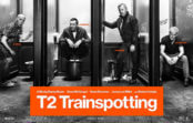 T2 Trainspotting (2017) Review
