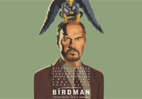Birdman Or (The Unexpected Virtue Of Ignorance) 2014 Review