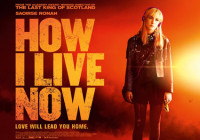 How I Live Now (2013) Flash Review