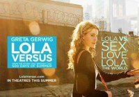 Lola Versus (2012) Flash Review