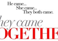 They Came Together (2014) Flash Review
