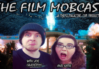 The Film Mobcast – Ep. 1