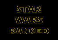 Star Wars 1-7 Ranked