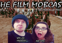 The Film Mobcast – Ep.4: The Best Bond; Chaplin; 21st Century Comedies; More.