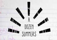 A Dozen Summers (2015) Review