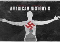 An Analysis of 'American History X' & Its Contemporary Relevance