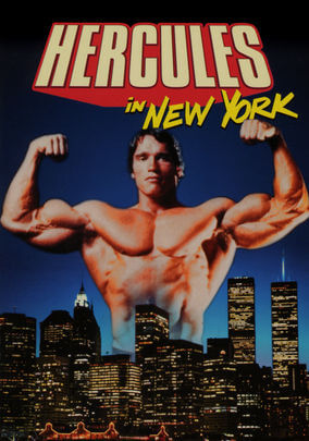 Arnold Schwarzenegger Hercules in New York Movie