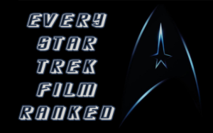 Every Star Trek Movie Ranked Worst to Best