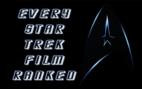 Every Star Trek Movie Ranked Worst to Best