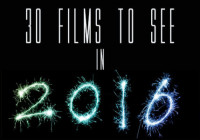30 Films To See in 2016