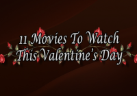 11 Movies To Watch This Valentine's Day