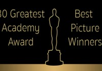 30 Greatest Academy Award Best Picture Winners