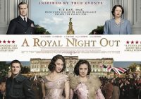 A Royal Night Out (2015) Review