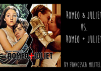 Romeo and Juliet (1968) vs. Romeo + Juliet (1996)