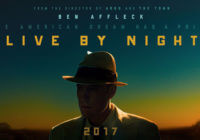 Ben  Affleck's 'Live by Night' Ends Run With $75million Loss