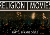 Katie Doyle's 'Movies I Had A Religious/Spiritual Experience With' Part 2