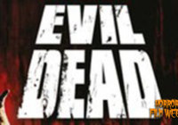 The Evil Dead (1981) Retrospective Review