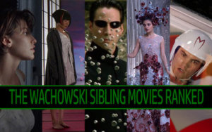 The Wachowski Movies Ranked