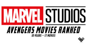 Avengers Movies Ranked Marvel Studios Graphic