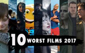 Worst Films of 2017