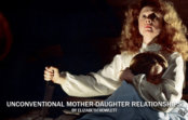 4 Unconventional Mother-Daughter Movie Relationships