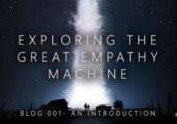 Exploring the Great Empathy Machine: Joseph Wade Blog 1 – An Introduction