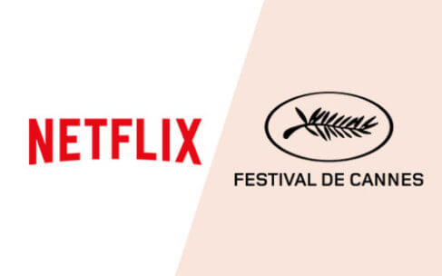 Netflix versus Cannes: All You Need to Know