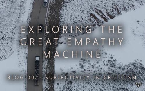 Exploring the Great Empathy Machine Part 2
