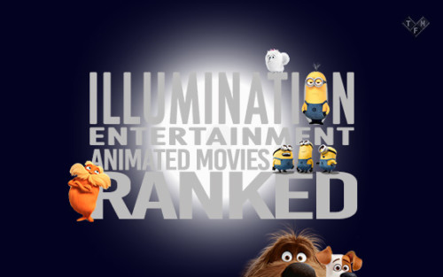 Illumination Entertainment Movies Ranked