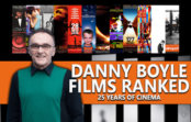 Danny Boyle Films Ranked