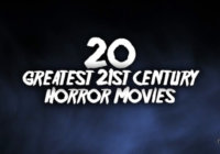 20 Greatest 21st Century Horror Movies