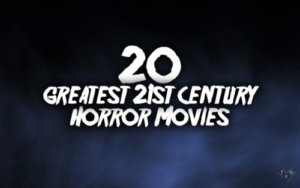 Best Horror Films This Century