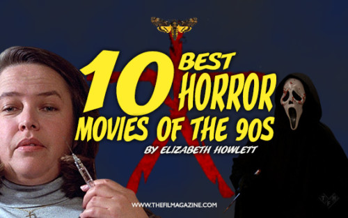10 Best Horror Movies of the 90s | The Film Magazine