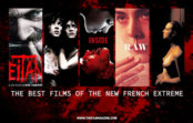 The Best Films of the New French Extreme