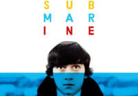 Submarine (2010) Snapshot Review