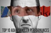 Top 10 Adam Sandler Performances
