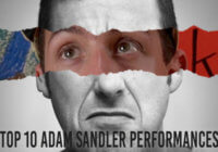 Top 10 Adam Sandler Performances