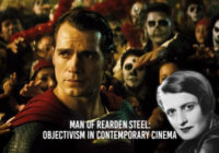 The Man of Rearden Steel: Objectivism in Contemporary Cinema