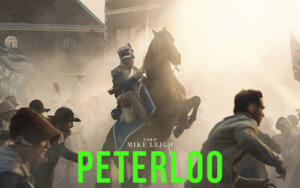Mike Leigh Peterloo Movie