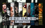 Jason Lithgo's 10 Best Films 2018