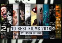 Jason Lithgo's 10 Best Films 2018