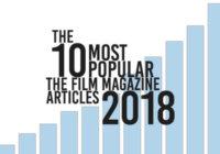 10 Most Popular The Film Magazine Articles 2018