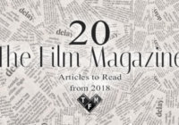 20 The Film Magazine Articles to Read from 2018