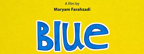Maryam Farahzadi Blue 2017
