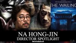 Director Spotlight: Na Hong-Jin