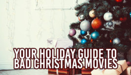 Your Holiday Guide to Bad Christmas Movies