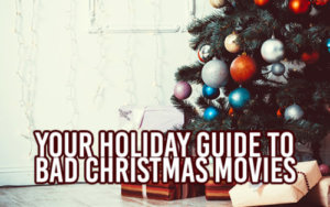 Bad Christmas Movies