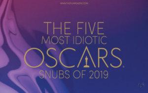 2019 Oscar Snubs