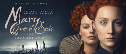 Mary Queen of Scots 2019