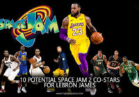 10 Potential Space Jam 2 Co-Stars for LeBron James